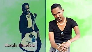 **NEW** Hacaalu Hundessa - Diggitii (jimma) - Oromo Music