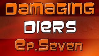 Damaging Diers EP.7 *3v5* ( Xbox Live suspension)