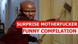 Surprise Motherfucker - FUNNY COMPILATION