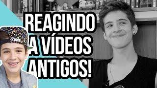 REAGINDO AOS MEUS VIDEOS ANTIGOS! (VERGONHA ALHEIA)