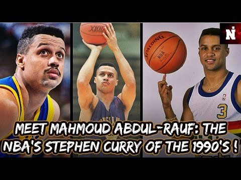 Meet Mahmoud Abdul Rauf The Stephen Curry Of The 1990 s 2 2