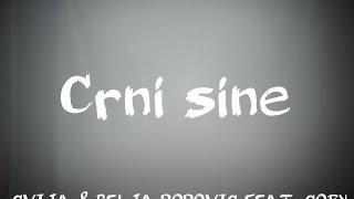 CVIJA & RELJA POPOVIC FEAT. COBY - CRNI SIN-TEKST
