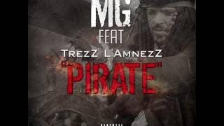 MG feat TrezZ L'AmnezZ - Pirate