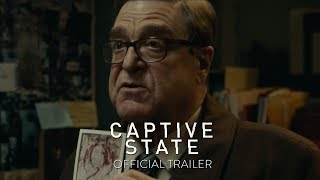 CAPTIVE STATE - Official Trailer [HD] - In Select Theaters March 2019