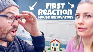 FIRST REACTION HOUSE RENOVATION!