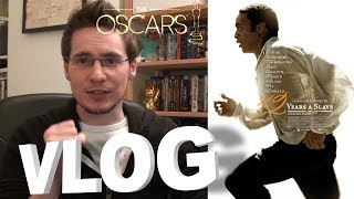 Vlog - 12 Years A Slave
