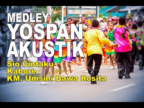 Lagu Papua Yospan   Yosim Pancar Akustik Medley - Sio Cinta Ku - Kabore - KM Umsini Bawa Rosita