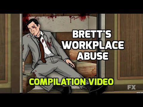 Brett s Workplace Abuse Compilation ARCHER
