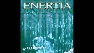 Enertia - Flashpoint {Full Album}