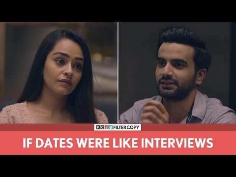 Xxx Mp4 FilterCopy If Dates Were Like Interviews Ft Ayush Mehra And Apoorva Arora 3gp Sex