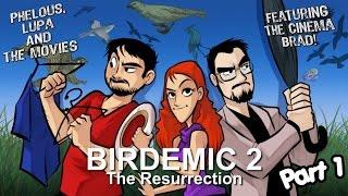 Birdemic 2: The Resurrection Part 1 - Phelous, Cinema Snob & Obscurus Lupa
