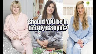 Should YOU be in bed by 8.30pm?
