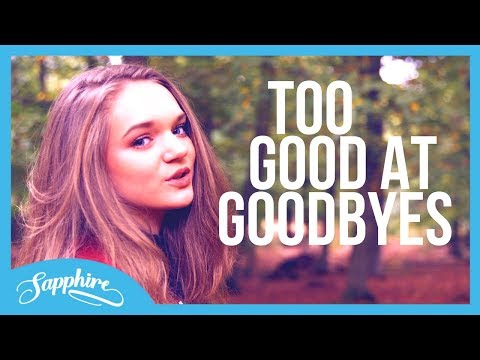 Sam Smith - Too Good At Goodbyes | Sapphire Cover