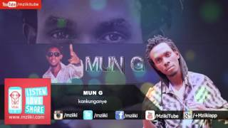 Kankunganye | Mun G Ft Radio & Weasel | Official Audio