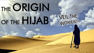 The Origin of the Hijab - Allah Takes Orders From a Man