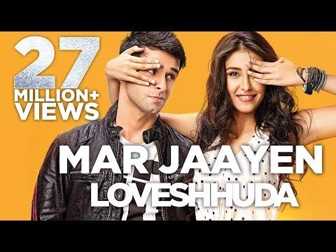 Mar Jaayen - Loveshhuda | Latest Bollywood Song I Girish, Navneet | Atif, Mithoon