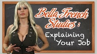 Bella French Studies - Explaining Your Job