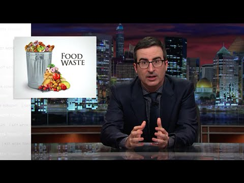 Food Waste Last Week Tonight with John Oliver HBO