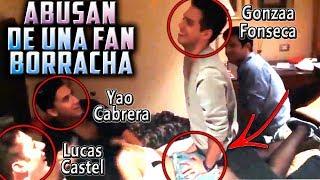 ABUSAN DE UNA FAN YAO CABRERA GONZAA FONSECA Y LUCAS CASTEL