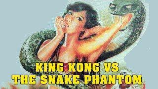 Wu Tang Collection - King Kong vs The Snake Phantom - English Subtitled