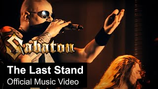 Sabaton - The Last Stand (Official Video)