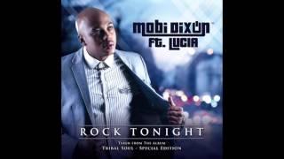 MOBI DIXON FT LUCIA - ROCK TONIGHT
