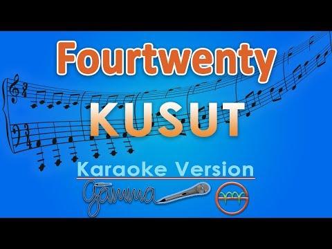Fourtwnty - Kusut (Karaoke Lirik Tanpa Vokal) by GMusic