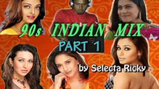 90s Indian Mix Part 1
