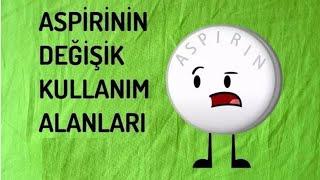 Aspirinin Değişik Kullanım Alanları