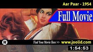 Watch: Aar-Paar (1954) Full Movie Online