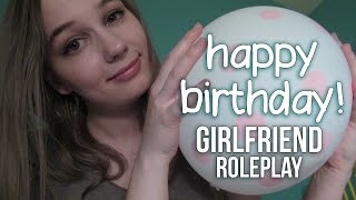 ASMR Happy Birthday! Girlfriend Roleplay [Custom Video]