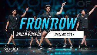 Brian Puspos | FrontRow | World of Dance Dallas 2017 | #WODDALLAS17