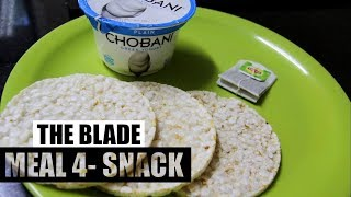 THE BLADE |MEAL 4- SNACK| 12 weeks cutting program by JEET SELAL