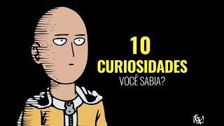ONE PUNCH MAN ► 10 CURIOSIDADES!