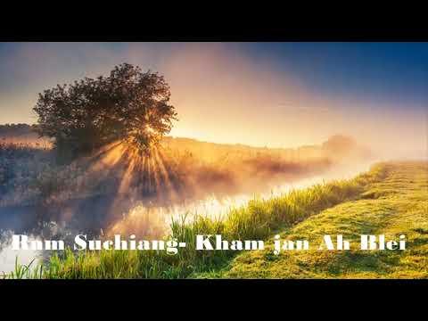 Xxx Mp4 Ram Suchiang Kham Jan Ah Blei Khasi Gospel Song 3gp Sex