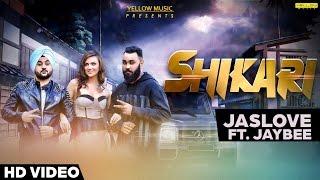 Shikari - Jaslove Feat. Jaybee | Full Video Song | Latest Punjabi Songs | Yellow Music