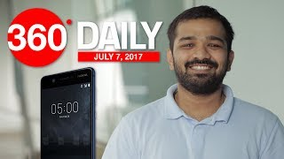 Nokia 5 Pre-Bookings in India, Xiaomi MIUI 9 Launch Date, and More (Jul 7, 2017)