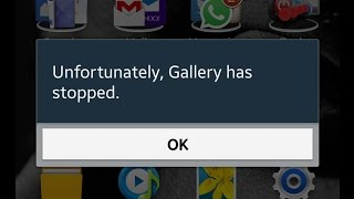 How to fix Unfortunately Gallery has Stopped in Android Phone & Tablet