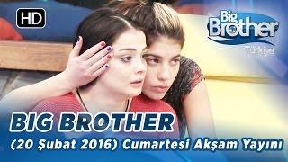 Big Brother Türkiye (20 Şubat 2016) Cumartesi Akşam Yayını - Bölüm-117