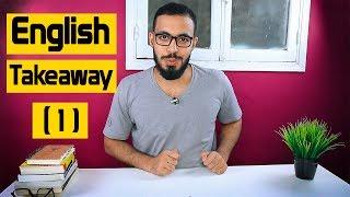 الحلقه ( 1 ) English Takeaway