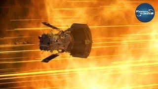 पार्कर सोलर प्रोब पहुंचा सूरज के इतने करीब  Parker Solar Probe Approaches Second Solar Encounter