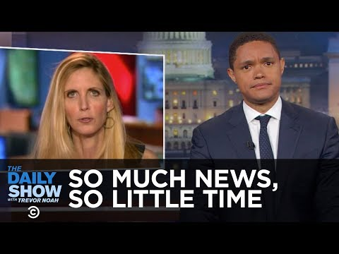 So Much News So Little Time Obama on Wall Street Ann Coulter & a Senate Briefing The Daily Show