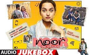 Noor Full Songs (Audio Jukebox) | Amaal Mallik | Sonakshi Sinha, Kanan Gill, Shibani & Purab