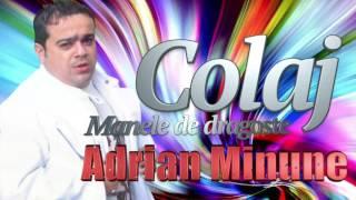 Colaj Manele De Dragoste, Adrian Minune
