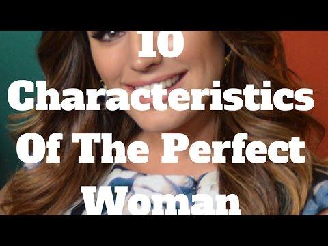 Xxx Mp4 10 Characteristics Of The Perfect Woman 3gp Sex