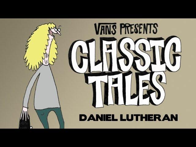Classic Tales - Daniel Lutheran