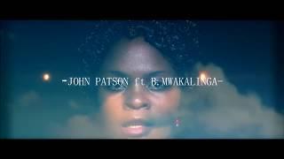SIKU IKIFIKA  BY JOHN PATSON ft BEATRICE MWAKALINGA