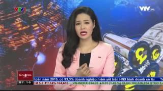 Bản tin Tài Chính - Kinh Doanh 7h00 12/05/2016