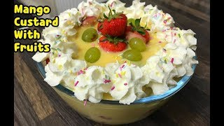 Mango Custard With Fruits / Mango Custard Recipe  By Yasmin's Cooking
