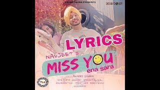 Miss You ena sara (Full Lyrics)   Navjeet   official lyrical video